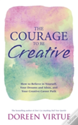 Wook.pt - The Courage To Be Creative