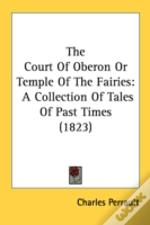 The Court Of Oberon Or Temple Of The Fai