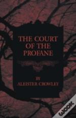 The Court Of The Profane