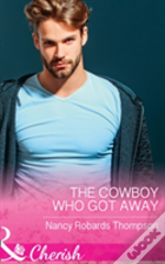 The Cowboy Who Got Away