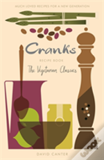 The Cranks Recipe Book