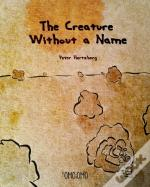 The Creature Without A Name