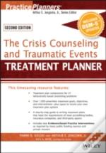 The Crisis Counseling And Traumatic Events Treatment Planner, With Dsm-5 Updates, 2nd Edition