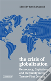 The Crisis Of Globalization