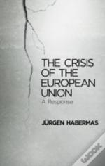 The Crisis Of The European Union