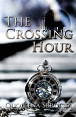 The Crossing Hour