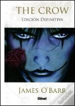 The Crow (Edicion Definitiva) (Comic)