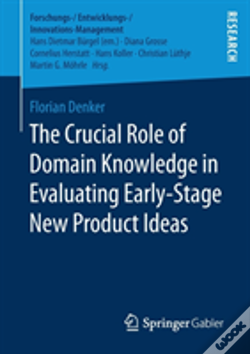 Wook.pt - The Crucial Role Of Domain Knowledge In Evaluating Early-Stage New Product Ideas