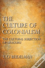 The Culture Of Colonialism