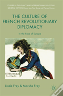 Wook.pt - The Culture Of French Revolutionary Diplomacy