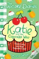 The Cupcake Diaries: Katie And The Cupcake War