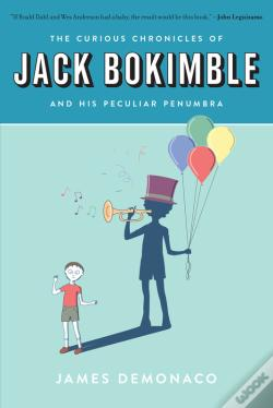 Wook.pt - The Curious Chronicles Of Jack Bokimble And His Peculiar Penumbra