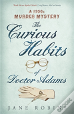 The Curious Habits Of Dr. Adams