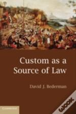 The Custom As A Source Of Law