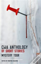 The Cwa Short Story Anthology