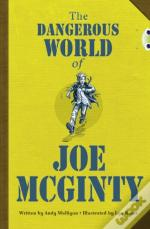 The Dangerous World Of Joe Mcginty