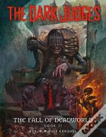 The Dark Judges: Fall Of Deadworld Book 2 - The Damned