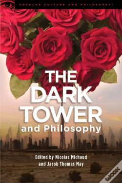 Wook.pt - The Dark Tower And Philosophy