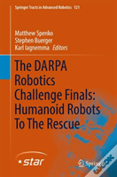 The Darpa Robotics Challenge Finals: Humanoid Robots To The Rescue
