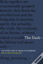 The Dash -- The Other Side Of Absolute Knowing