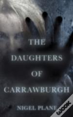 The Daughters Of Carrawburgh
