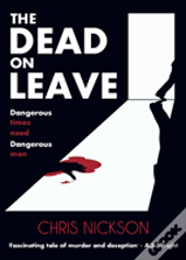 The Dead On Leave