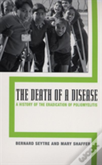The Death Of A Disease