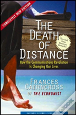 The Death Of Distance