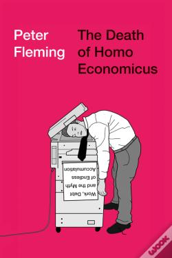 Wook.pt - The Death Of Homo Economicus