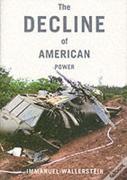 Wook.pt - The Decline Of American Power