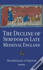 The Decline Of Serfdom In Late Medieval England