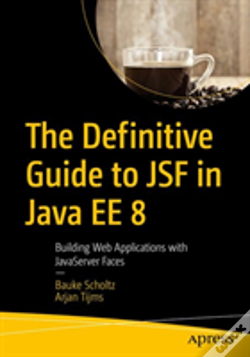 Wook.pt - The Definitive Guide To Jsf In Java Ee 8