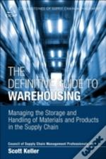 The Definitive Guide To Warehousing