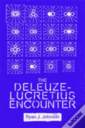 The Deleuze Lucretius Encounter