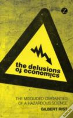 Wook.pt - The Delusions Of Economics
