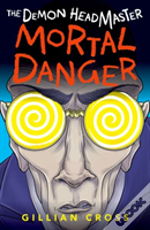 The Demon Headmaster: Mortal Danger