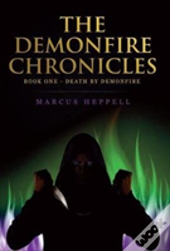 The Demonfire Chronicles
