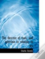 The Descent Of Man, And Selection In Rel