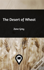 The Desert Of Wheat