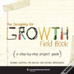 Wook.pt - The Designing For Growth Field Book