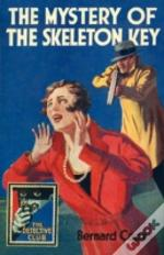 The Detective Club - The Mystery Of The Skeleton Key