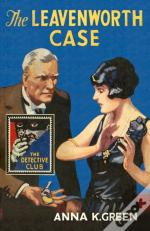The Detective Club - The Leavenworth Case