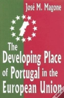 Wook.pt - The Developing Place Of Portugal In The European Union