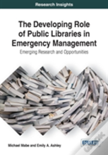 The Developing Role Of Public Libraries In Emergency Management