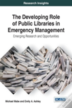 Wook.pt - The Developing Role Of Public Libraries In Emergency Management