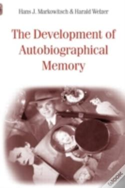 Wook.pt - The Development Of Autobiographical Memory