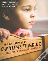 The Development Of Childrens Thinking