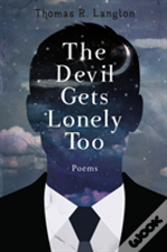 The Devil Gets Lonely Too