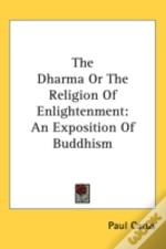 The Dharma Or The Religion Of Enlightenm