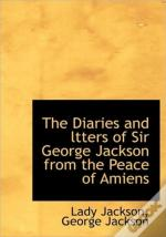 The Diaries And Ltters Of Sir George Jac